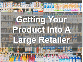 Getting into a large retailer -  business webinar