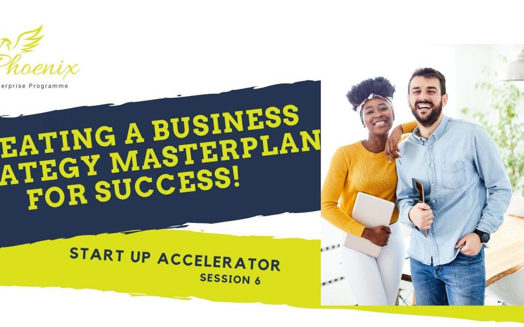 Creating A Business Strategy Masterplan For Success